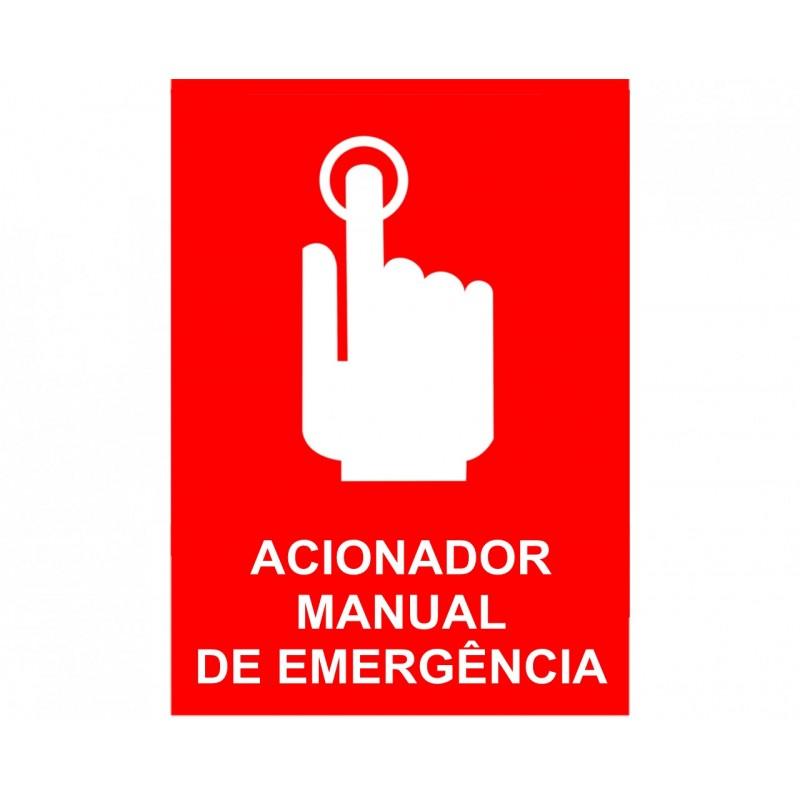 PLACA FOTOLU. AUTO EXTINGUÍVEL ACIONADOR MANUAL DE EMERGÊNCIA 19,5 X 19,5 (DESTAK)